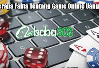 Beberapa Fakta Tentang Game Online Uang Asli