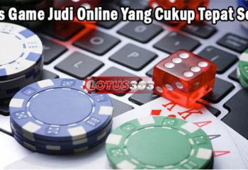 Jenis Game Judi Online Yang Cukup Tepat Sekali